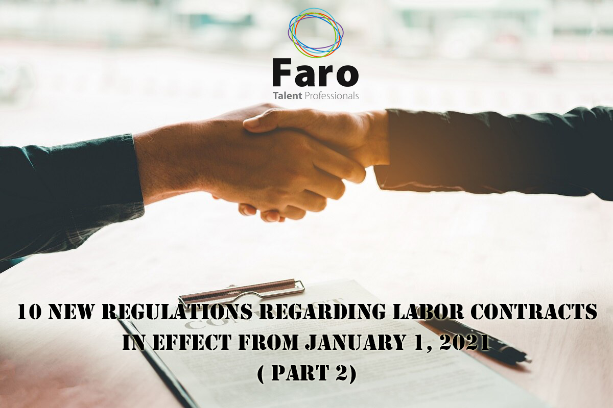 10 new regulations regarding labor contracts in effect from January 1, 2021 (Part 2)