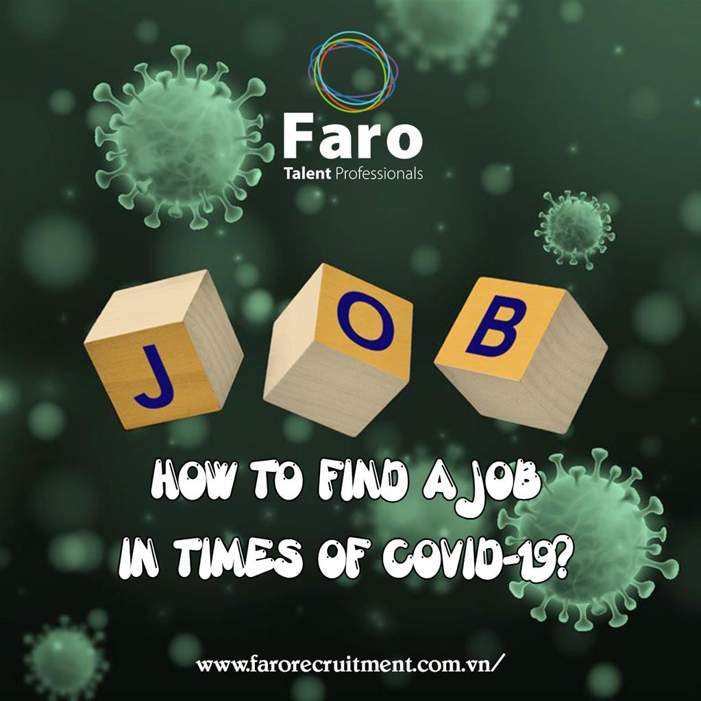 HOW TO FIND A JOB IN TIMES OF COVID-19