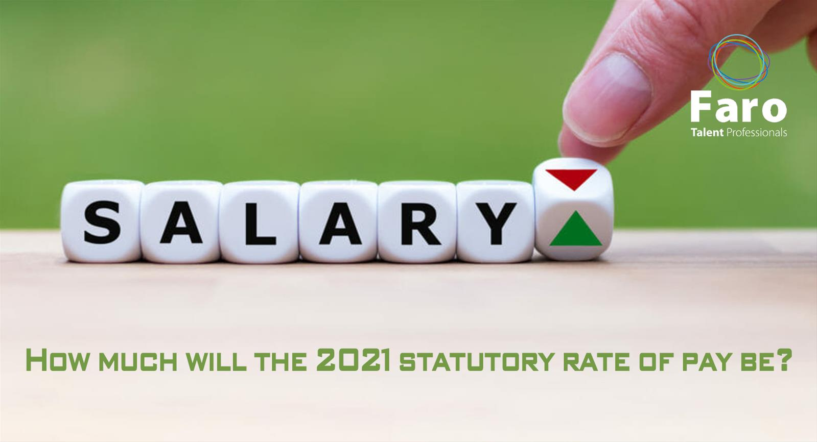 How much will the 2021 statutory rate of pay be?