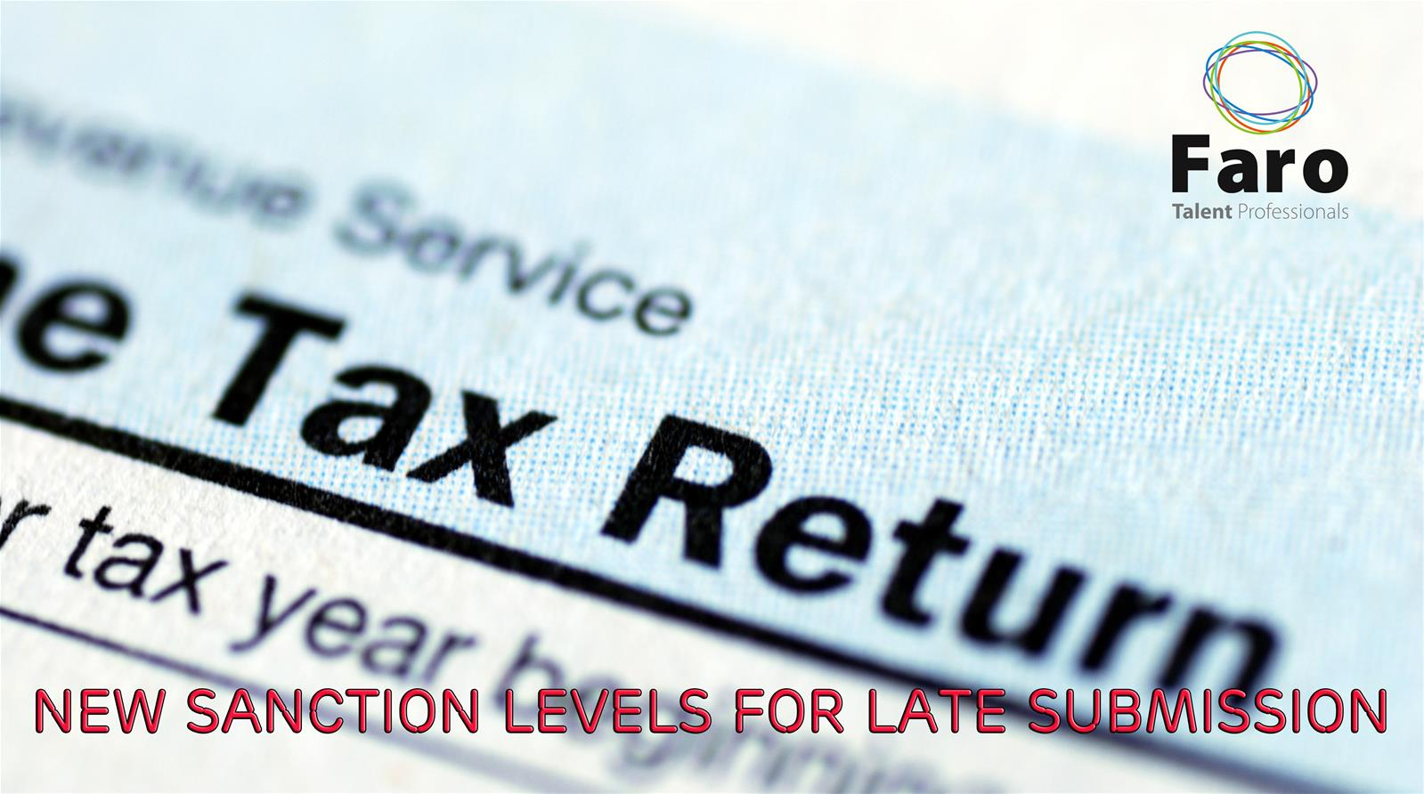 New sanction levels for late submission of tax return